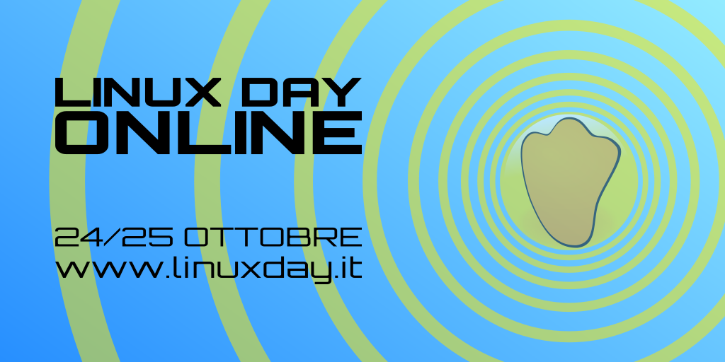Linux Day 2020 - Evento online 24 e 25 ottobre